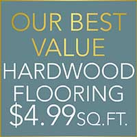 "Our Best Value (make it standout)  Hardwood Flooring  6"" Hickory Engineered Planks  $4.99 sq.ft."