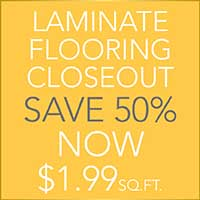 Laminate Flooring  Closeout  Save 50%  Now $1.99 sq.ft.