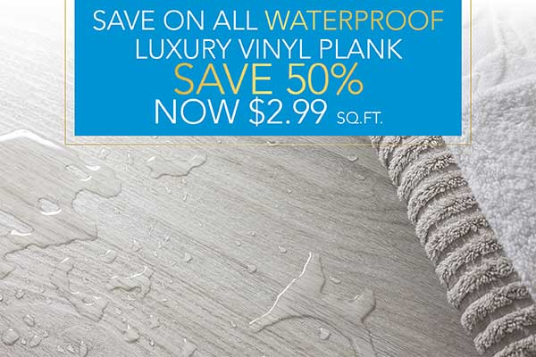 Waterproof Luxury Vinyl Plank  Save 40%  Now $2.99 sq. ft.